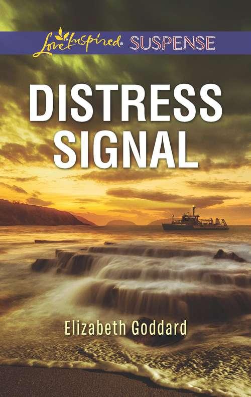 Distress Signal: Distress Signal Mistaken Twin No Safe Place (Coldwater Bay Intrigue #3)