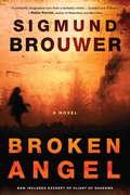 Broken Angel: A Novel (Caitlyn Brown Series #1)