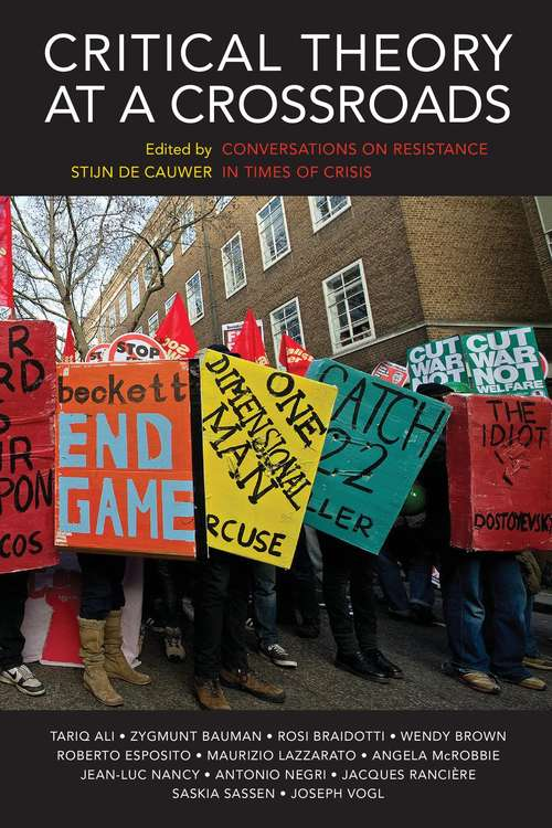 Critical Theory at a Crossroads: Conversations on Resistance in Times of Crisis