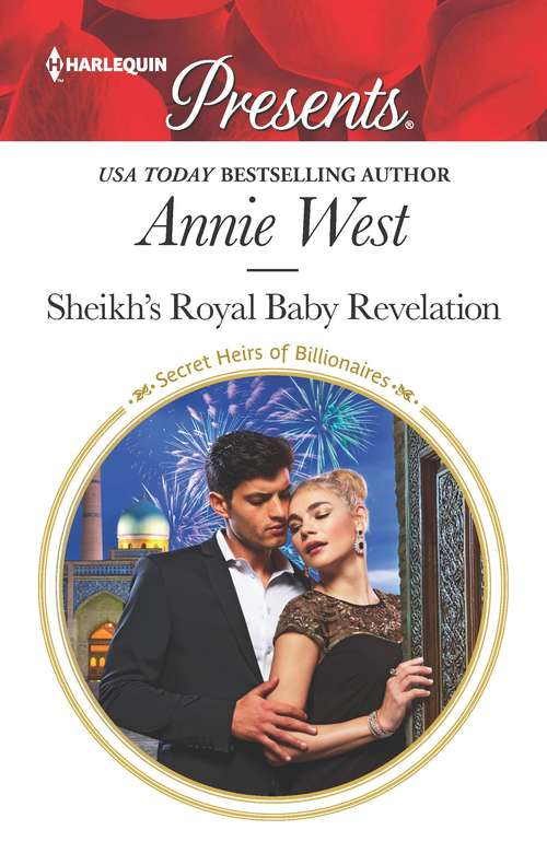 Sheikh's Royal Baby Revelation: Redeemed By Her Innocence / Sheikh's Royal Baby Revelation (Secret Heirs of Billionaires #5)