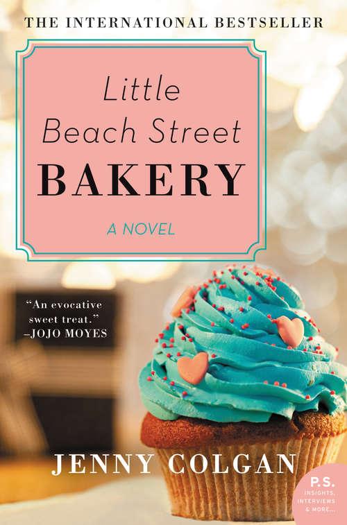 Little Beach Street Bakery: A Novel (Little Beach Street Bakery Ser. #1)
