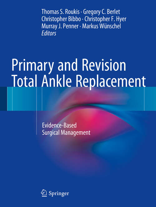Primary and Revision Total Ankle Replacement