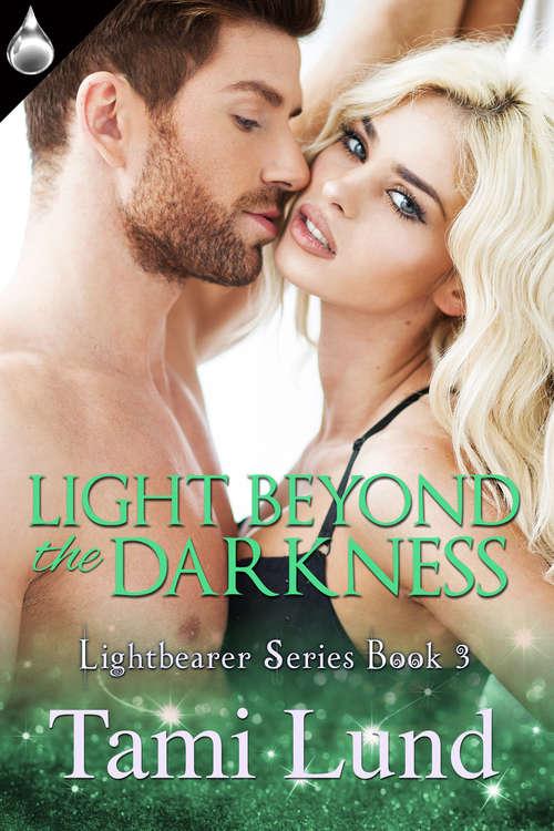 Light Beyond the Darkness
