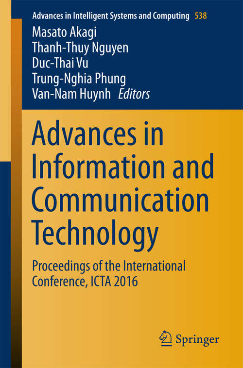 Advances in Information and Communication Technology: Proceedings of the International Conference, ICTA 2016 (Advances in Intelligent Systems and Computing #538)