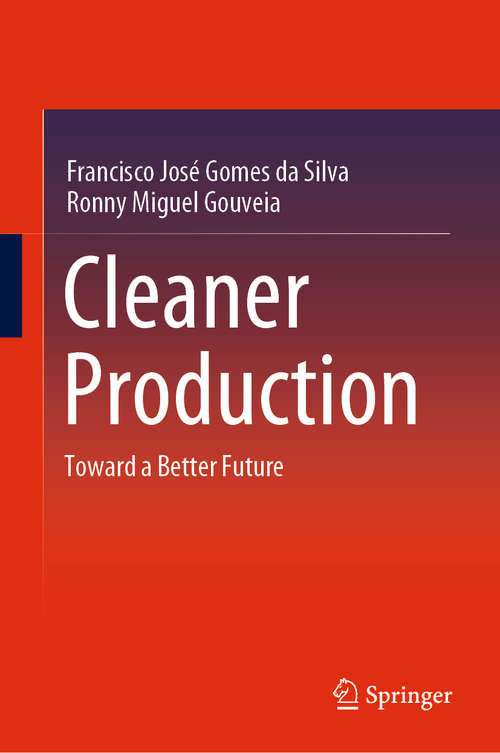 Cleaner Production: Toward a Better Future