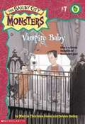 Vampire Baby (The Bailey City Monsters #7)
