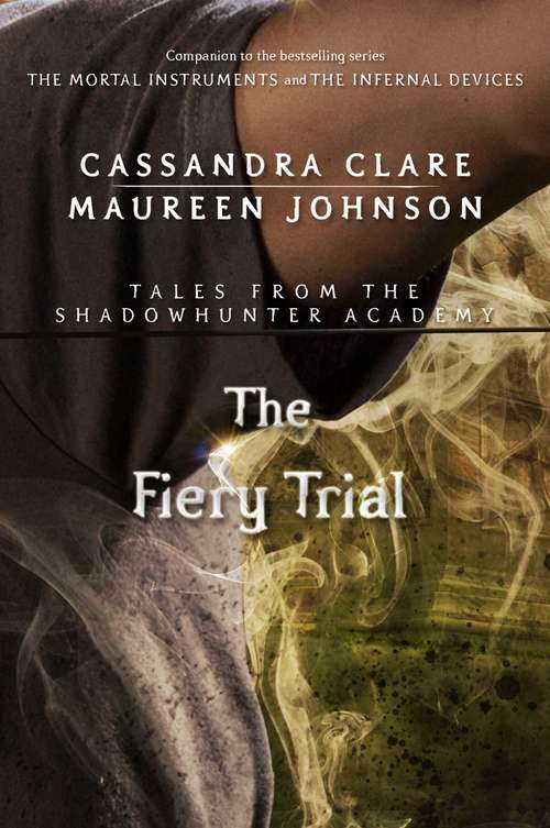 The Fiery Trial (Tales from the Shadowhunter Academy #8)