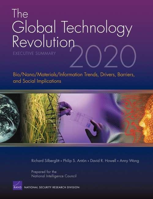 The Global Technology Revolution 2020, Executive Summary