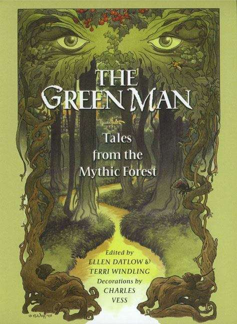 Green Man Anthology: Tales From The Mythic Forest