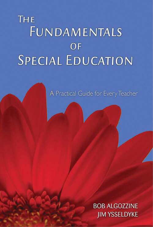 The Fundamentals of Special Education: A Practical Guide for Every Teacher (Practical Approach To Special Education For Every Teacher Ser.)