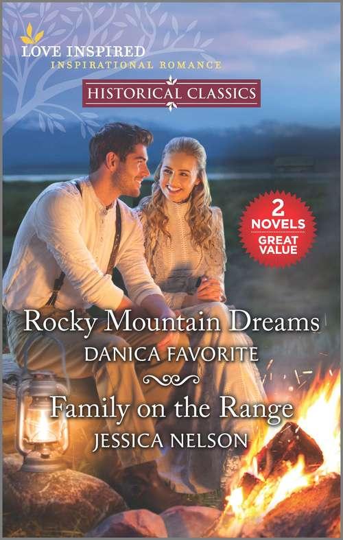 Rocky Mountain Dreams & Family on the Range