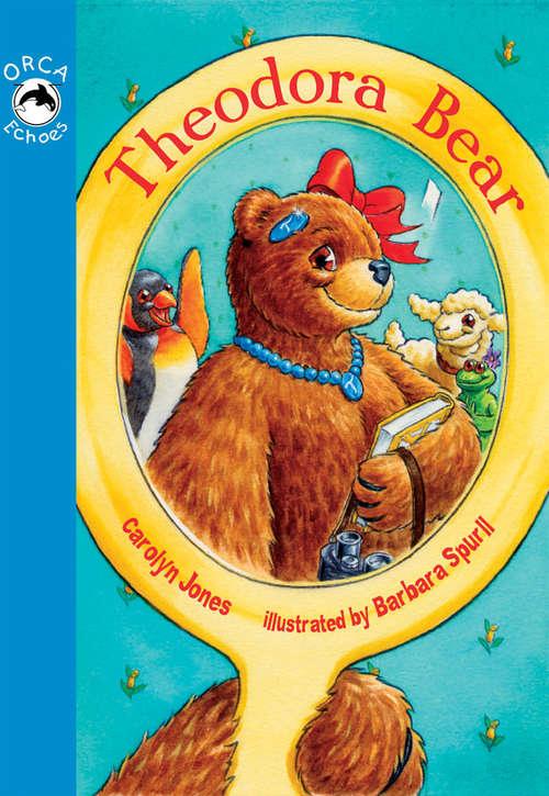 Theodora Bear (Orca Echoes)