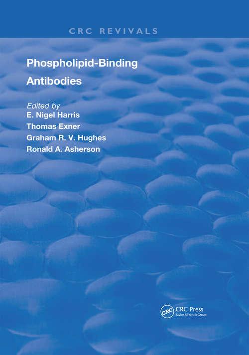 Phospholipid-Binding Antibodies (Routledge Revivals)