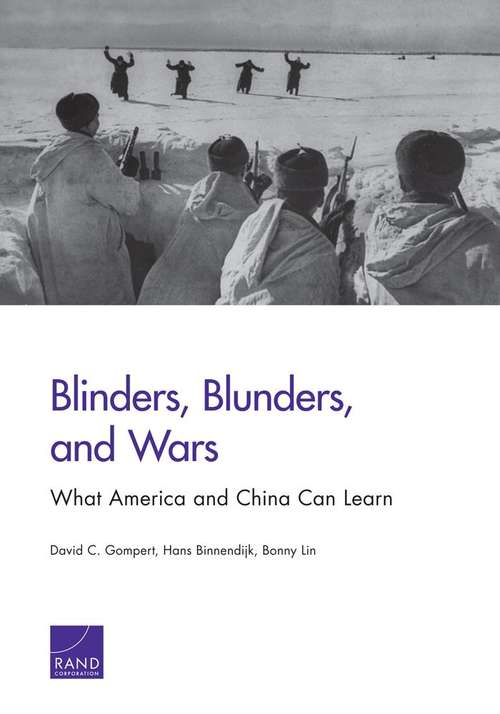 Blinders, Blunders and Wars: What America and China Can Learn
