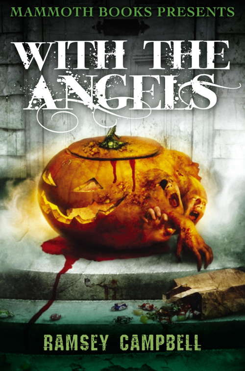 Mammoth Books presents With the Angels (Mammoth Books #202)