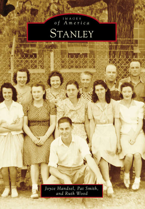 Stanley (Images of America)