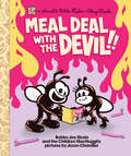 Meal Deal With the Devil (Punx Ser.)