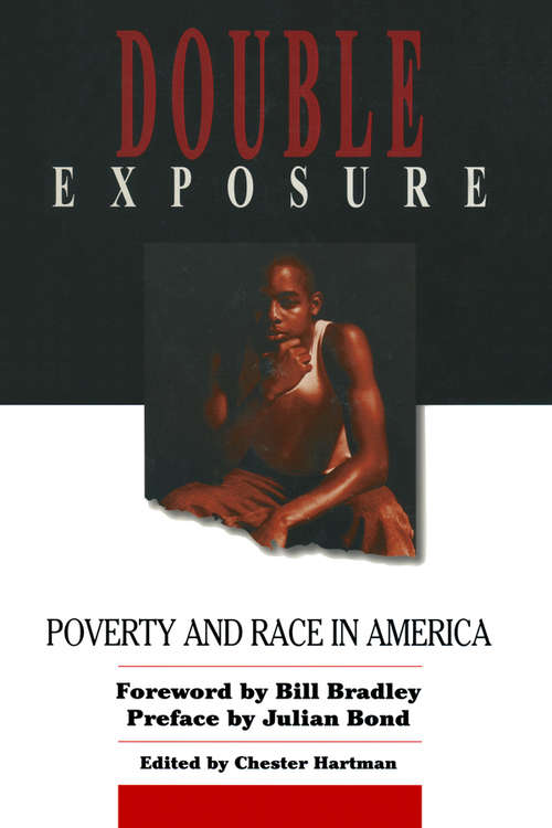 Double Exposure: Poverty and Race in America
