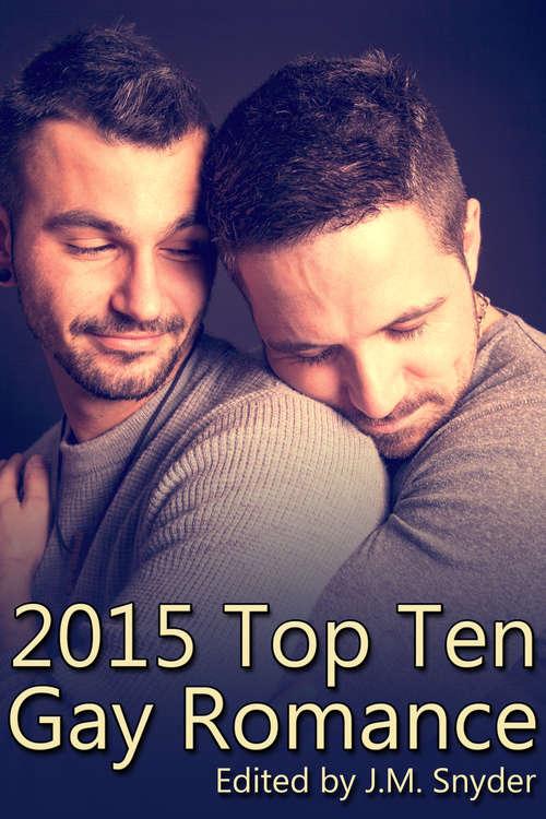 2015 Top Ten Gay Romance (Top Ten Gay Romance #2)