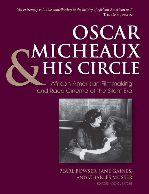 Oscar Micheaux and His Circle