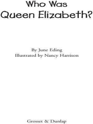 Who Was Queen Elizabeth? (Who Was?)