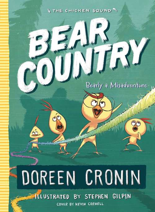 Bear Country: Bearly a Misadventure (The Chicken Squad #6)