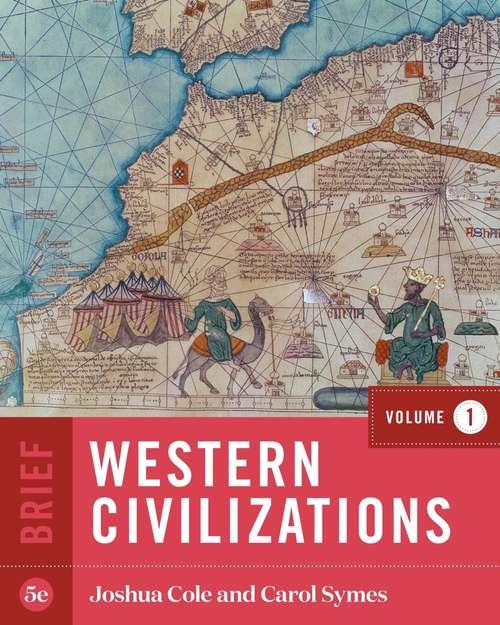 Western Civilizations (Brief Fifth Edition)  (Vol. Volume 1)