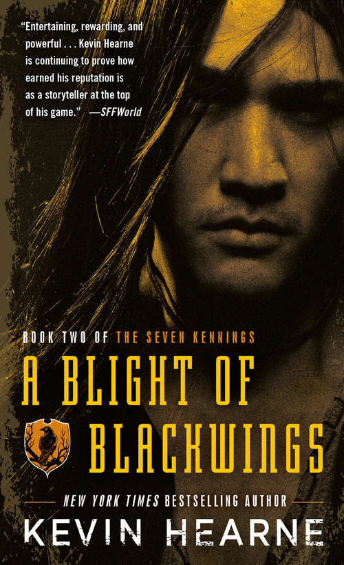 A Blight of Blackwings (The Seven Kennings #2)