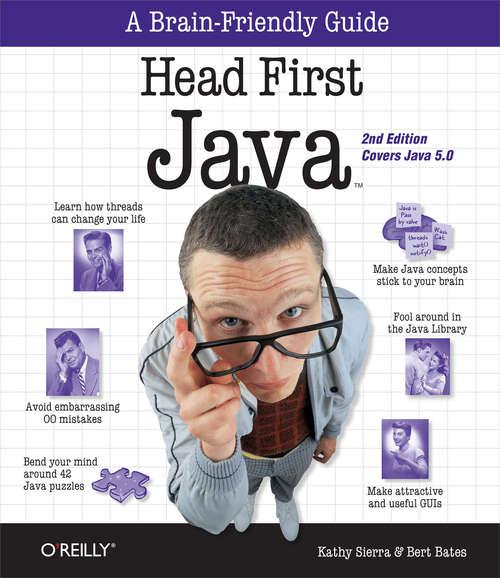 Head First Java: A Brain-Friendly Guide (Head First)