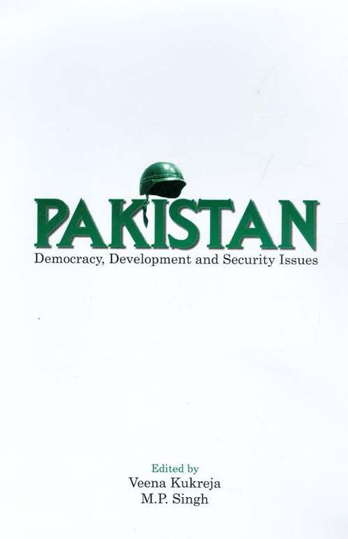 Pakistan: Democracy, Development and Security Issues