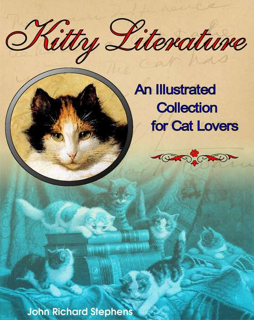 Kitty Literature: An Illustrated Collection for Cat Lovers
