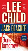 Gone Tomorrow: A Jack Reacher Novel (Jack Reacher #13)