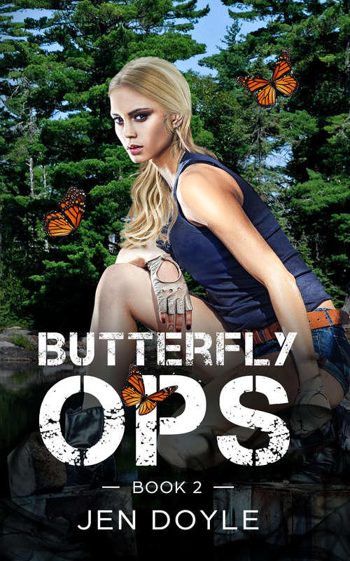 Butterfly Ops: Book 2 (Butterfly Ops Trilogy #2)