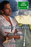 Deadly Secrets: Kelly McWinter PI (Kelly McWinter P.I. #1)