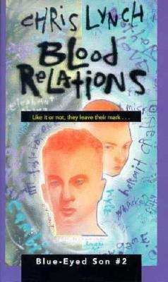 Blood Relations (Blue-Eyed Son #2)