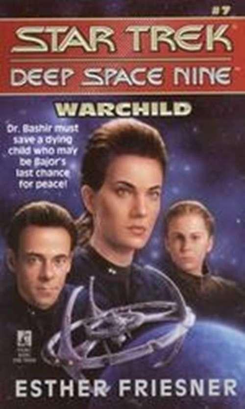 Warchild (Star Trek #7)