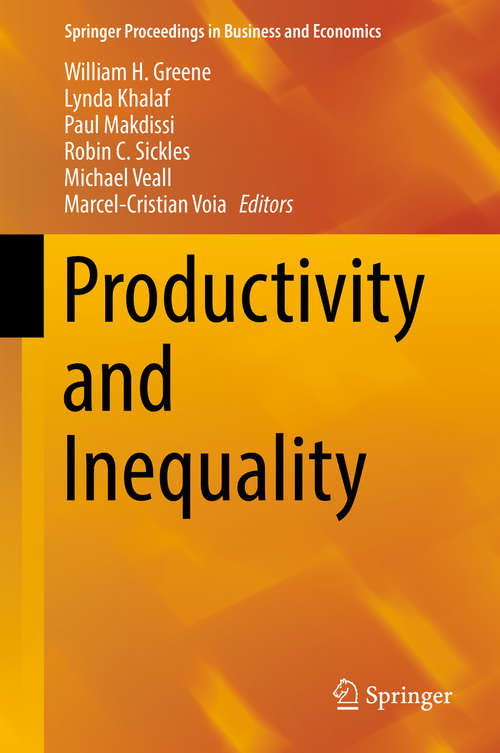 Productivity and Inequality (Springer Proceedings In Business And Economics)