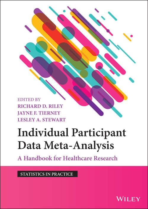Individual Participant Data Meta-Analysis: A Handbook for Healthcare Research (Statistics in Practice)