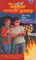 The Big Bike Mystery (The New Sugar Creek Gang #2)