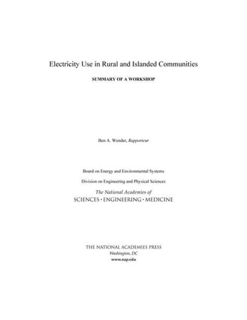 Electricity Use in Rural and Islanded Communities: Summary of a Workshop