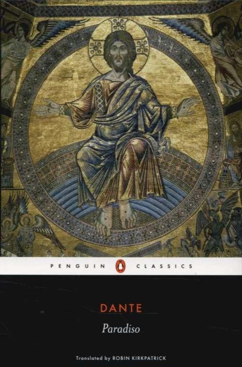 The Divine Comedy: Paradiso (Volume #3)