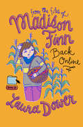 Back Online (From the Files of Madison Finn #23)