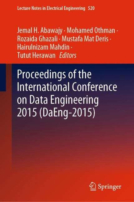 Proceedings of the International Conference on Data Engineering 2015 (Lecture Notes in Electrical Engineering #520)