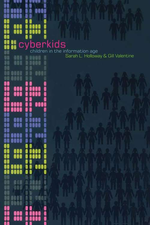 Cyberkids: Youth Identities and Communities in an On-line World