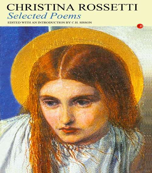 Selected Poems: Selected Poems (Fyfield Books)
