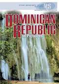 Dominican Republic In Pictures (Visual Geography Series)