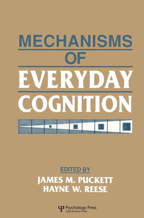 Mechanisms of Everyday Cognition