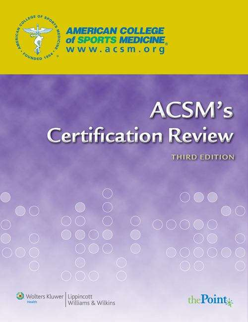 Acsms Certification Review 3rd Edition Bookshare