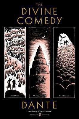 The Divine Comedy: Inferno, Purgatorio, Paradiso (Penguin Classics Deluxe Edition) (Penguin Classics Deluxe Edition)