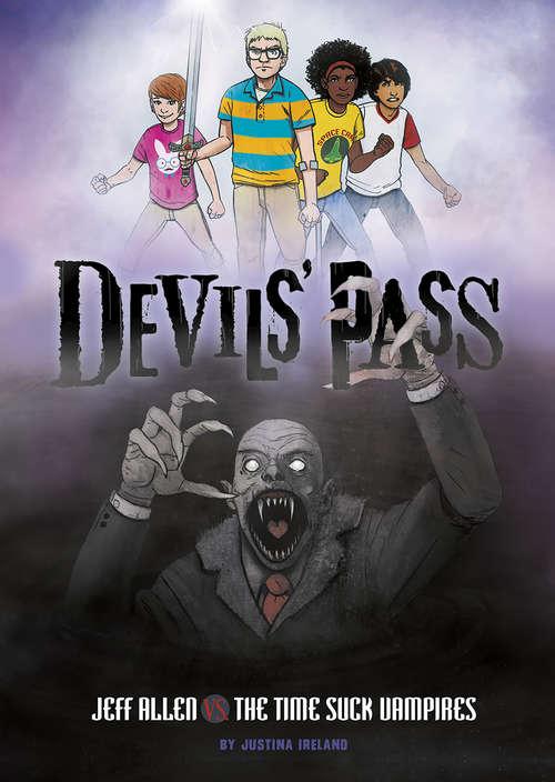 Jeff Allen vs. the Time Suck Vampire (Devils' Pass)